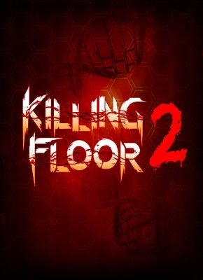 reloaded Killing Floor 2 torrent