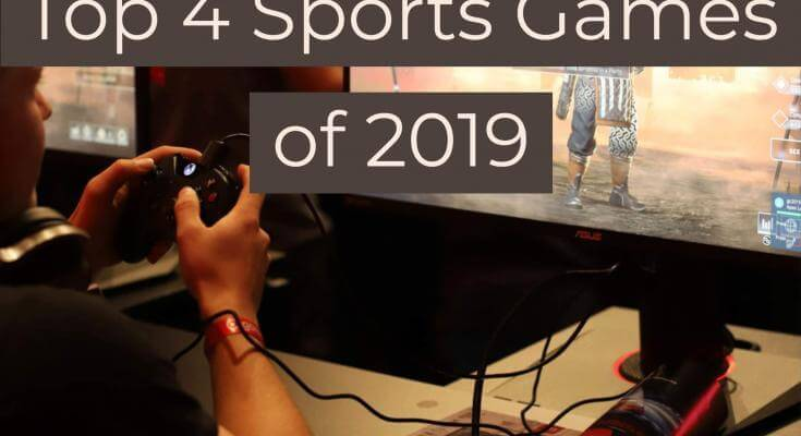 Top 4 Sports Games of 2019